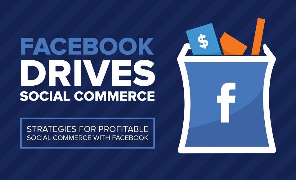 FacebookDrivesSocialCommerce